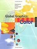 Global Graphics Color, L. K. Peterson and Cheryl Cullen, 1564962938