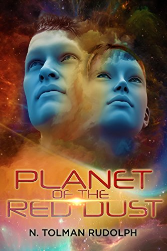 Planet of the Red Dust by [Rudolph, N. Tolman]