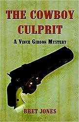 The Cowboy Culprit: A Vince Gibson Mystery