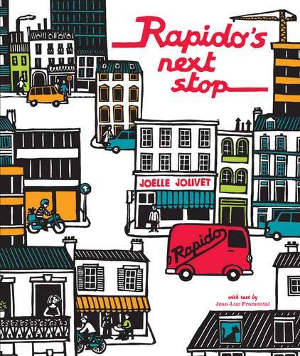 Rapido's Next Stop por Jean-Luc Fromental,Joelle Jolivet
