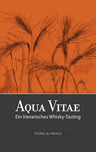 aqua-vitae-ein-literarisches-whisky-tasting-edition-mixed