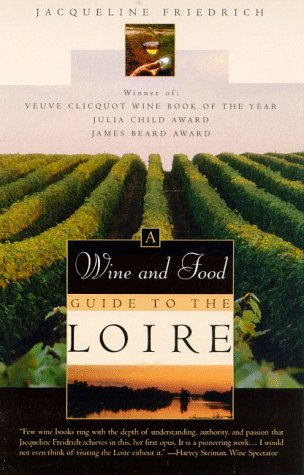 the-wine-and-food-guide-to-the-loire-frances-royal-river-veuve-clicquot-wine-book-of-the-year