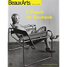 ESPRIT DU BAUHAUS (L') : MUSÉE DES ARTS DÉCORATIFS