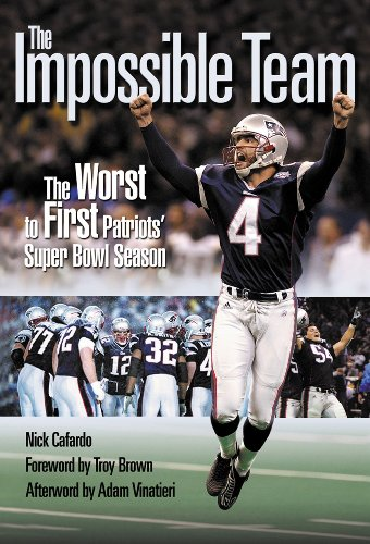 The Impossible Team: The Worst to First Patriots' Super Bowl Season ()