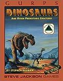 GURPS Dinosaurs, Stephen Dedman, 1556342934