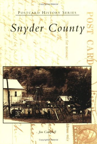 Download Snyder County (PA) (Postcard History Series) ebook