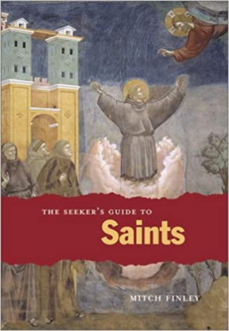 The Seeker's Guide to Saints