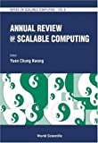 Annual Review of Scalable Computing, , 9812389024