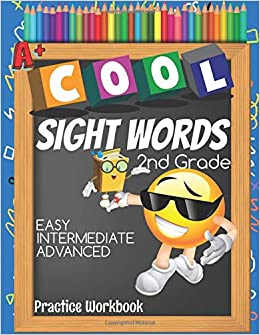 Cool Sight Words 2nd Grade Easy Intermediate Advanced