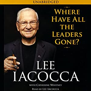 Where Have All the Leaders Gone? Audiobook