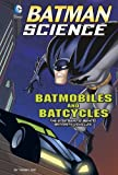 Batmobiles and Batcycles, Tammy Enz, 1476552088