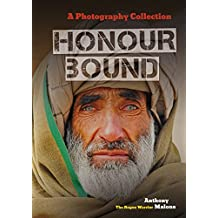 Honour Bound Photography Collection: By Anthony Malone (Honour Bound Rogue Warrior Book 2)