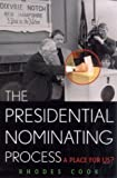 img - for The Presidential Nominating Process: A Place for Us? (American Political Challenges) book / textbook / text book