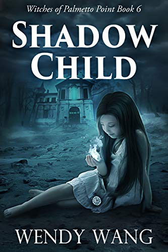 Shadow Child: Witches of Palmetto Point Book -