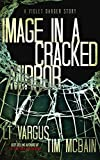 Image in a Cracked Mirror: A Violet Darger Novella: A Gripping Serial Killer Thriller