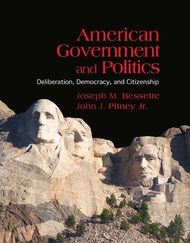 Download American Government and Politics: Deliberation, Democracy and Citizenship Pdf