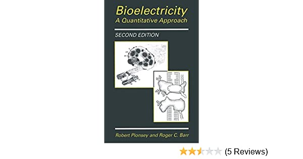 Bioelectricity A Quantitative Approach By Robert Plonsey Pdf