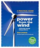 img - for Power From the Wind: Achieving Energy Independence book / textbook / text book