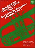 Old English Trumpet Tunes: Bk. 1 (Oxford Music for Trumpet)