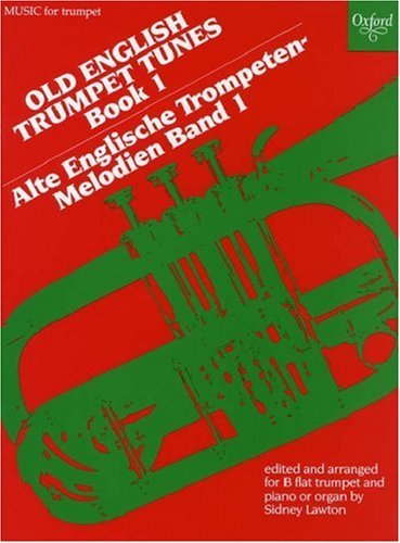 Old English Trumpet Tunes: Book 1 (Bk. 1) (Old English Tune)