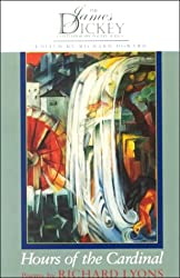 Hours of the Cardinal (James Dickey Contemporary Poetry (Paperback))