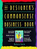 The Designer's Commonsense Business Book, Ganim, Barbara, 0844233765