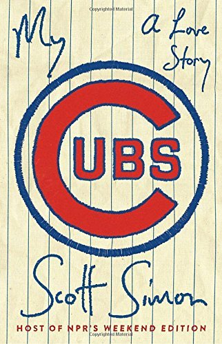 My Cubs: A Love Story cover
