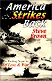 America Strikes Back, Steve Brown, 096702739X