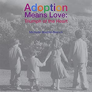 Adoption Means Love Audiobook