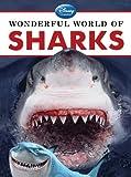 Wonderful World of Sharks, Disney Book Group Staff and Christina Wilsdon, 1423168496