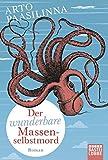 Der wunderbare Massenselbstmord: Roman (Allgemeine Reihe. Bastei Lübbe Taschenbücher)