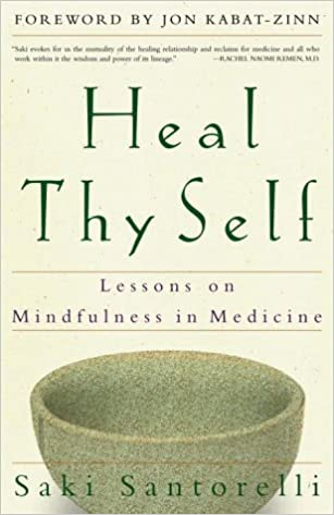 Image result for heal thy self saki santorelli