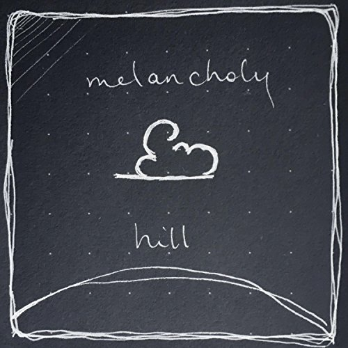 Image result for on melancholy hill album