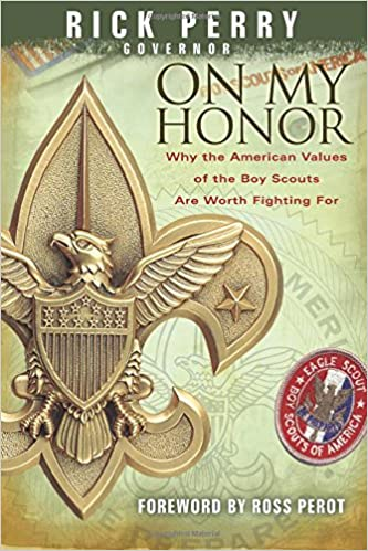 On My Honor: Why The American Values Of The Boy Scouts Are Worth ...