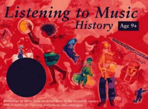 Listening to Music: History 9+: Book and CD Pack (Classroom Music)