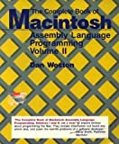 The Complete Book of Macintosh : Assembly Language Programming, Weston, Dan, 0673185834