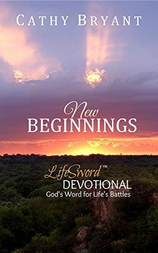 NEW BEGINNINGS Devotional LifeSword Devotionals ebook