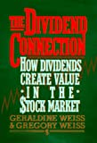 Dividend Connection, Geraldine Weiss and Gregory Weiss, 079311022X
