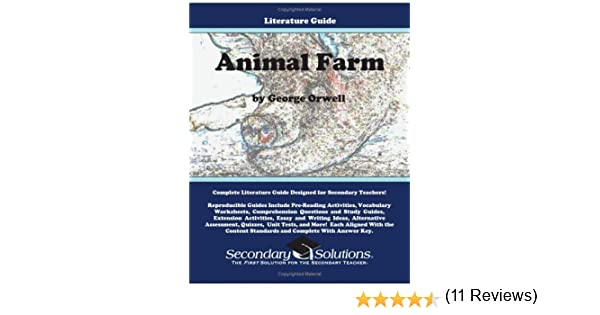 Animal Farm Literature Guide (Secondary Solutions LLC Teacher ...