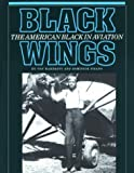 Black Wings, Von Hardesty and Dominick Pisano, 087474511X