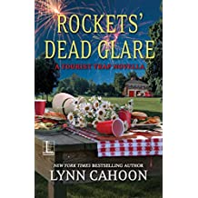 Rockets' Dead Glare (Kindle Single) (A Tourist Trap Mystery)