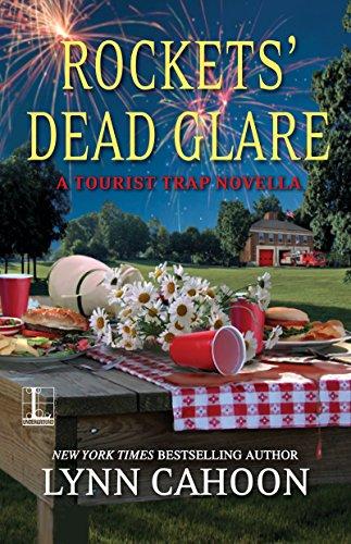 Rockets' Dead Glare (Kindle Single) (A Tourist Trap Mystery) by [Cahoon, Lynn]
