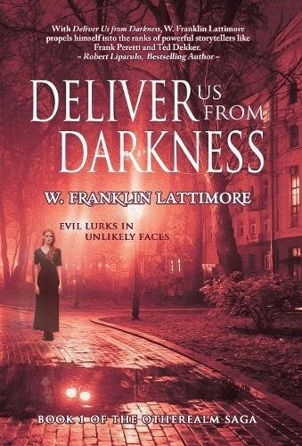 Read Online Deliver Us From Darkness (The Otherealm) ebook