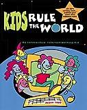 Kids Rule the World