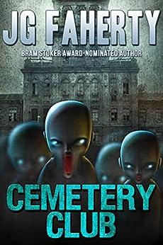 Cemetery Club by [Faherty, JG]