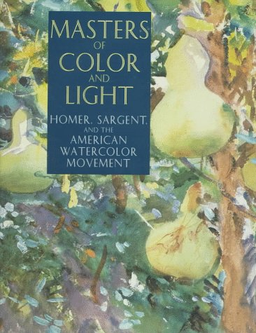 American Watercolor - Masters of Color and Light