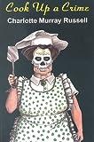 Cook Up a Crime (Jane Amanda Edwards Mysteries)