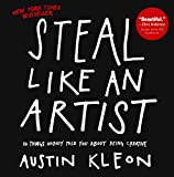 Steal Like An Artist (Turtleback School & Library Binding Edition)