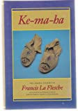 img - for Ke-ma-ha: The Omaha Stories of Francis La Flesche book / textbook / text book