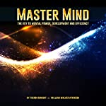Master Mind | William Walker Atkinson,Theron Dumont